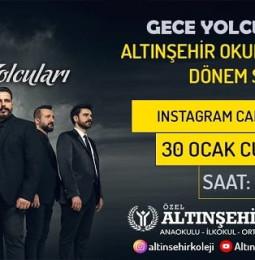 Gece Yolcuları Altınşehir Okulları Canlı Konseri – 30 Ocak 2021