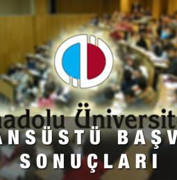 Anadolu Üniversitesi Lisansüstü Başvuru Sonuçları 2021