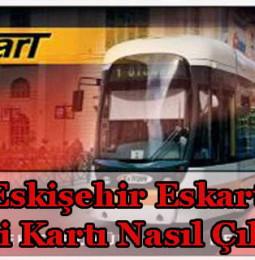 Eskişehir Eskart Öğrenci Kartı Alma/Çıkarma  2021