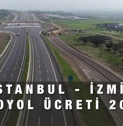 İstanbul – İzmir Otoyol Ücreti Hesaplama 2021