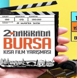2 Dakikada Bursa Kısa Film Yarışması Başvuru 2021