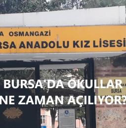 Bursa'da Okullar Ne Zaman Açılıyor? 2021