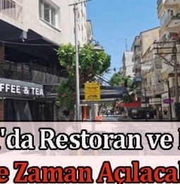 Manisa'da Restoran ve Kafeler Ne Zaman Açılacak? 2021