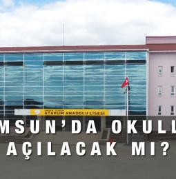 Samsun'da Okullar Ne Zaman Açılacak? 2021