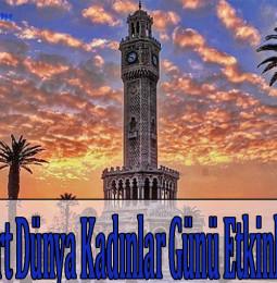 İzmir 8 Mart Dünya Kadınlar Günü Etkinlikleri 2021