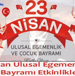 23 Nisan Ulusal Egemenlik ve Çocuk Bayramı Etkinlikleri 2021