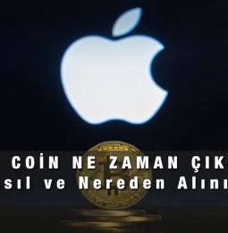 Apple Coin ne zaman çıkacak? Nasıl ve Nereden alınır?