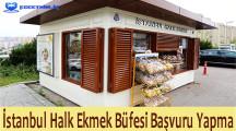 İstanbul Halk Ekmek Büfesi (Bayilik) Başvuru 2021