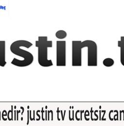 justin.tv nedir? justin tv ücretsiz canlı maç izle