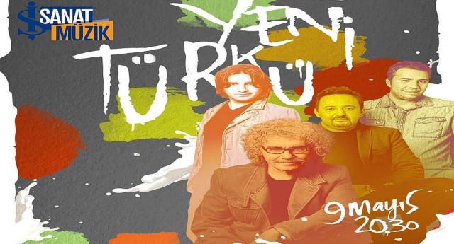 Yeni Türkü İş Sanat Online Konseri – 9 Mayıs 2021