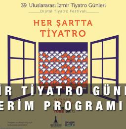 39. Uluslararası İzmir Tiyatro Günleri 2021 İzmirTube Canlı izle