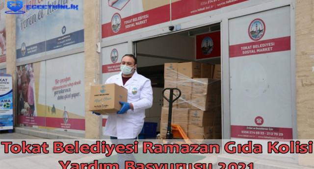 Tokat Belediyesi Ramazan Gıda Kolisi Yardım Başvurusu 2021