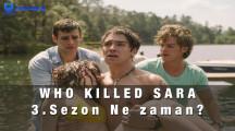 Netflix Who Killed Sara 3.Sezon Ne zaman? 3.Sezon izle