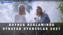 Boyner Reklamında Oynayan Oyuncular 2021