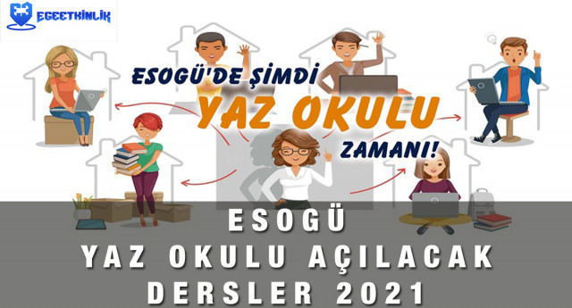 Osmangazi Üniversitesi ESOGÜ Yaz Okulu Açılan Dersler 2021
