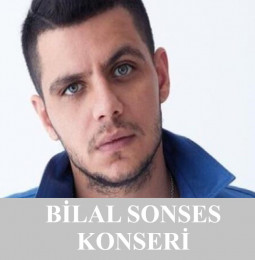 Bilal Sonses Karabiga Konseri – 25 Temmuz 2021