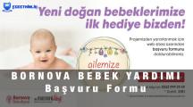 Bornova Bebek Yardımı Başvuru Formu