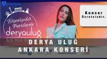 Derya Uluğ Ankara Konseri – 17 Temmuz 2021