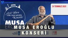 Musa Eroğlu Ankara Konseri – 31 Temmuz 2021