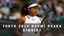 Tokyo 2020 Olimpiyat Ateşini Yakan Naomi Osaka Kimdir?
