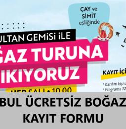 İstanbul Ücretsiz Boğaz Turu Başvuru Kayıt Formu