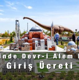 Konya 80 Binde Devri Alem Parkı Giriş Ücreti