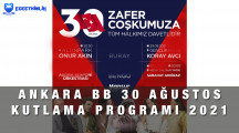 Ankara Büyükşehir Belediyesi 30 Ağustos Zafer Bayramı Kutlama Programı 2021