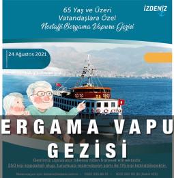 Nostalji Bergama Vapur Gezisi – 24 Ağustos 2021