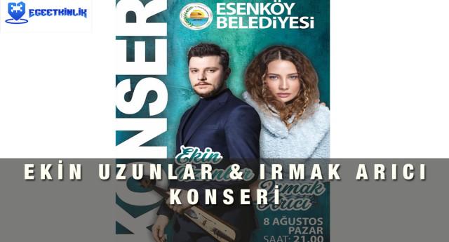 Irmak Arıcı – Ekin Uzunlar Esenköy Konseri – 8 Ağustos 2021