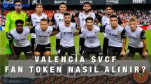 Valencia VCF Fan Token Nasıl ve Nereden Alınır?