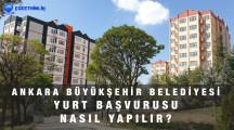 Ankara Büyükşehir Belediyesi Yurt Başvurusu Nasıl Yapılır?