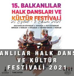Balkanlılar Halk Dansları ve Kültür Festivali 2021