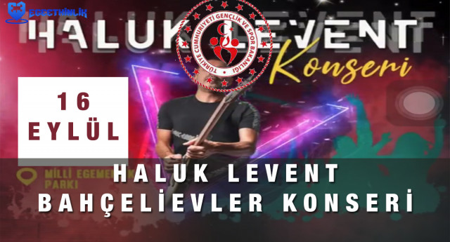 Haluk Levent Bahçelievler Konseri – 16 Eylül 2021