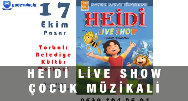 Torbalı Heidi Live Show Çocuk Müzikali – 17 Ekim 2021