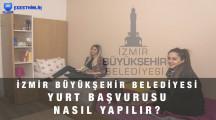 İzmir Büyükşehir Belediyesi Yurt Başvurusu Nasıl Yapılır?