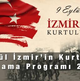 9 Eylül İzmir'in Kurtuluşu Kutlama Programı 2021