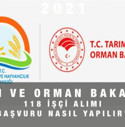 Tarım ve Orman Bakanlığı İŞKUR 118 İşçi Alımı Başvuru Formu 2021
