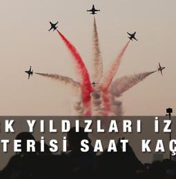 9 Eylül Türk Yıldızları İzmir Gösterisi saat kaçta?
