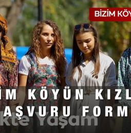 Bizim Köyün Kızları Yarışması Başvuru Formu 2021