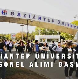 Gaziantep Üniversitesi Personel Alımı Başvuru 2021