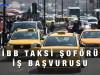 İBB Taksi Şoförü Başvurusu Nasıl Yapılır?