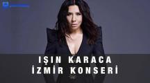 Işın Karaca İzmir Konseri – 15 Ekim 2021
