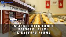 İstanbul Halk Ekmek Personel Alımı İş Başvuru Formu