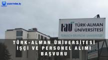Türk Alman Üniversitesi Personel ve İşçi Alımı Başvuru Formu 2021